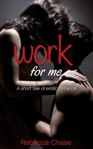 Work for me rebecca chase